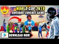 🔥World Cup 2k19 Editions! Cricket Game For Android | Full Hd - Download Now! Must Watch | Hindi