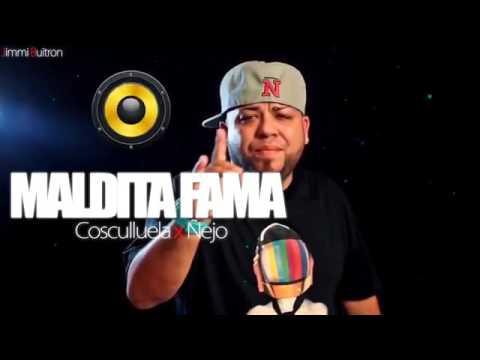 Cosculluela - Maldita Fama ft Ñejo (Oficial Audio) Estreno 2017