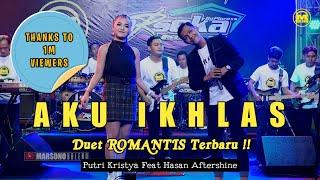 Download Aku Ikhlas ~ Putri Kristya Feat Hasan Aftershine    New Koplo Version (Duet Romantis Terbaru)