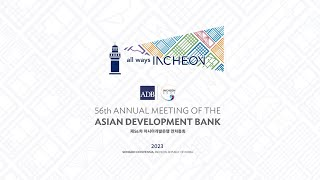 56th Annual Meeting of the Asian Development Bank