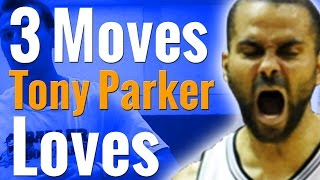 How to: 3 basketball moves tony parker uses | crossover, spin move, in n out