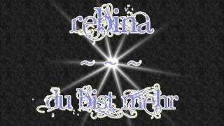 Rebina - Du bist mehr (just the way you are) [HQ]