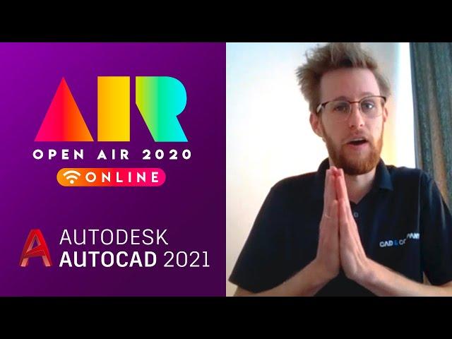 OPEN AIR 2020: AutoCAD 2020 en 2021