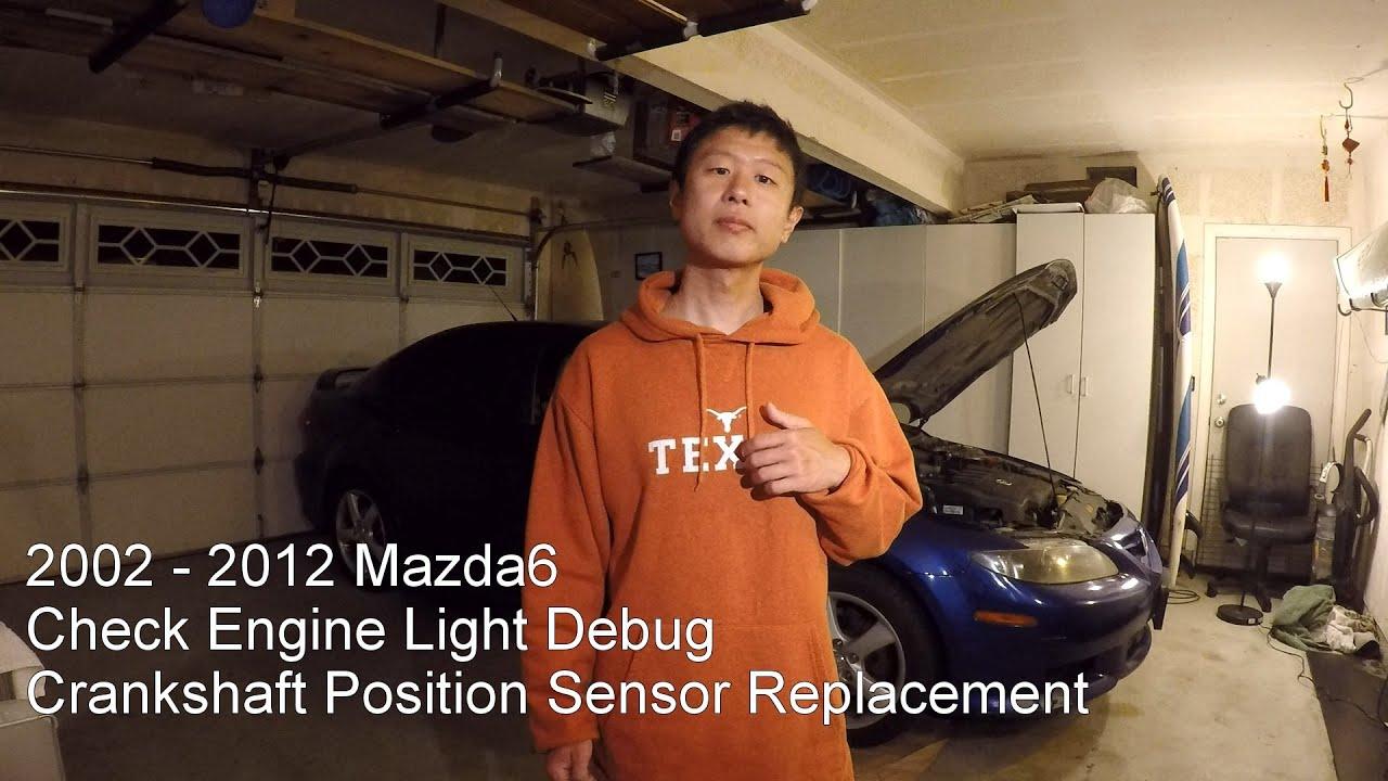 Mazda6 Check Engine Light P0335 P0340 Crankshaft Position Sensor 2008 Mazda 6 Diagram Replacement Youtube