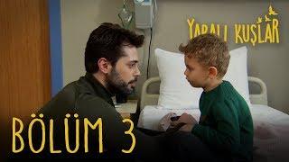 Yaralı Kuşlar 3. Bölüm (English Subtitle)