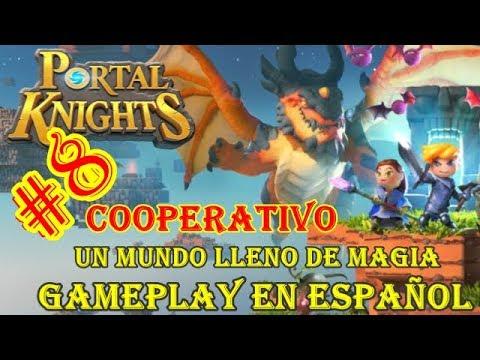 PORTAL KNIGHTS COOPERATIVO UN MUNDO DE MAGIA GAMEPLAY EN ESPAÑOL PART 8