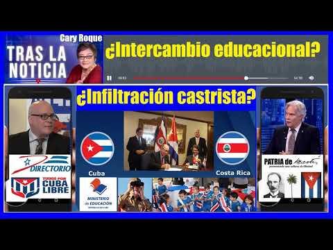 Costa Rica: ¿Intercambio educacional o infiltración castrista?