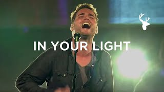 Bethel Live- In Your Light Ft. Jeremy Riddle
