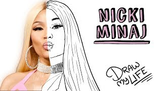 NICKI MINAJ | Draw My Life