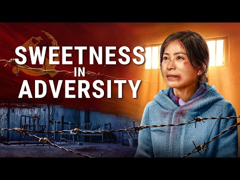 """Christian Movie """"Sweetness in Adversity"""" The Lord Jesus Is My Strength and My Rock (English Dubbed)"""