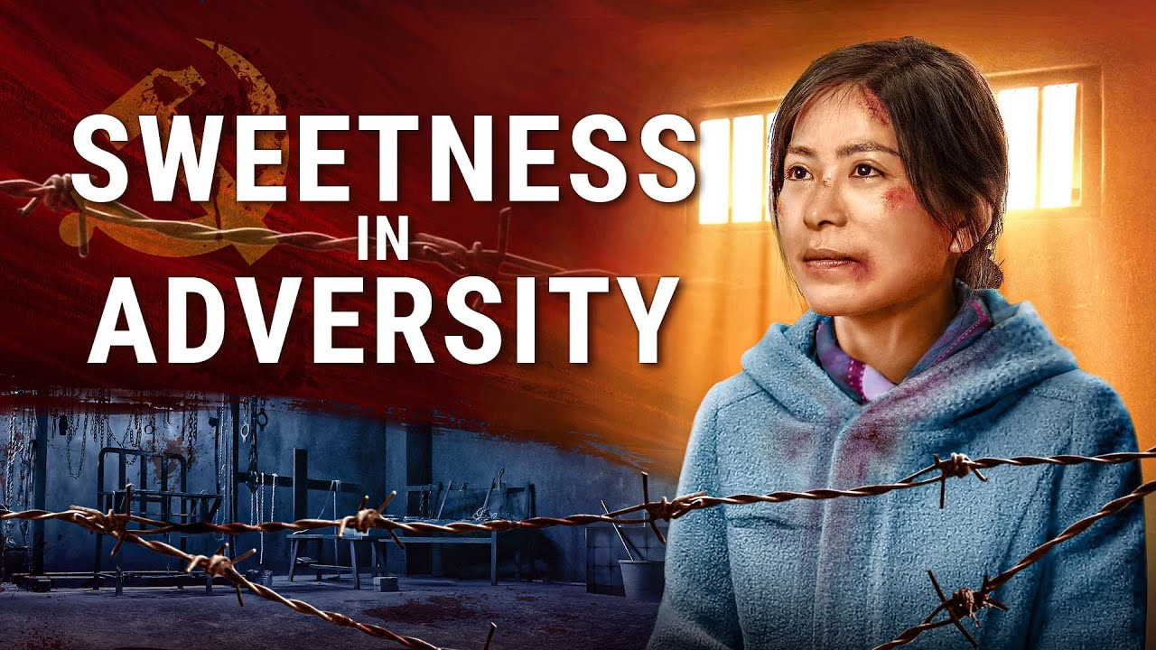 Sweetness in Adversity (Christian Persecution Movie)