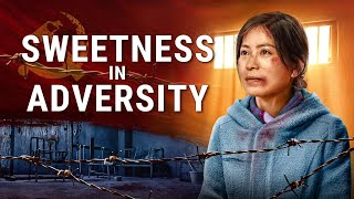 "God With Me | Christian Movie ""Sweetness in Adversity"" 