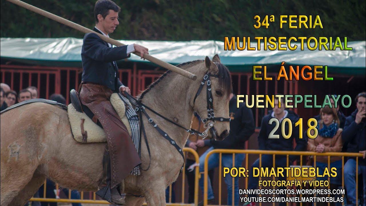 Feria El ángel Fuentepelayo 2018 Youtube