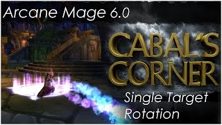 6.1 Arcane Mage Rotation Guide