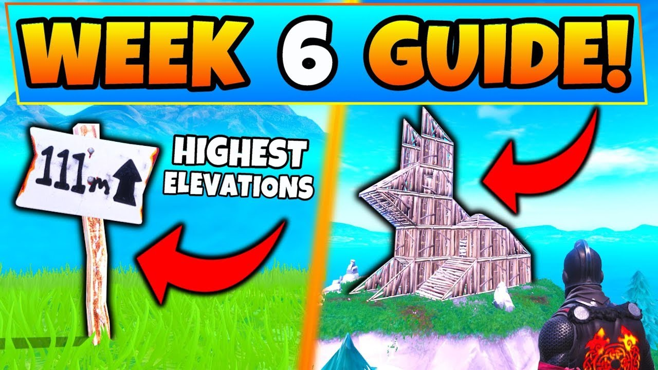 Fortnite Week 6 Challenges Highest Elevation Points And Visit A