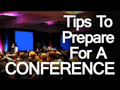 5 Tips to Prepare for a Conference | How Men Should Prepare for Business Conferences