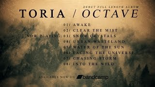 TORIA / OCTAVE Full Length Album Stream