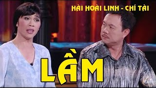 Hài kịch Lầm - Hài Hoài Linh, Chí Tài