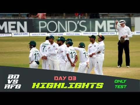 Highlights | Bangladesh vs Afghanistan | Day 03 | Test Series | Afghanistan tour of Bangladesh 2019