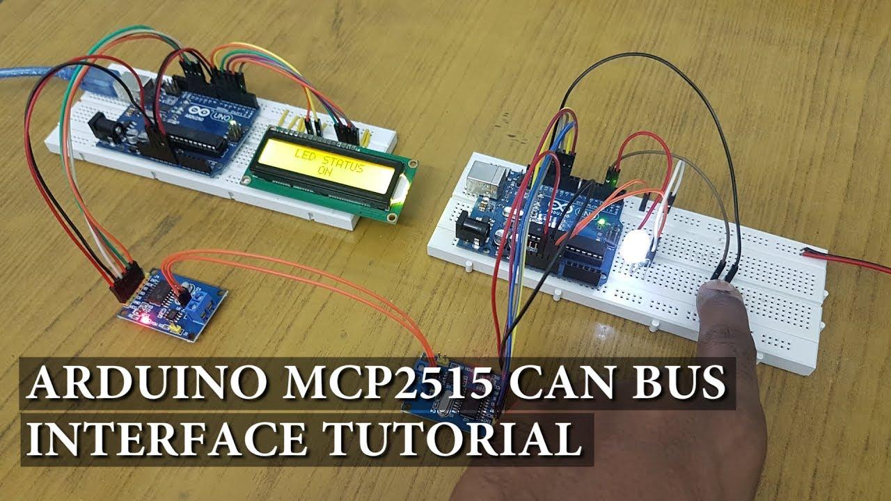Arduino Mcp Can Bus Interface Tutorial