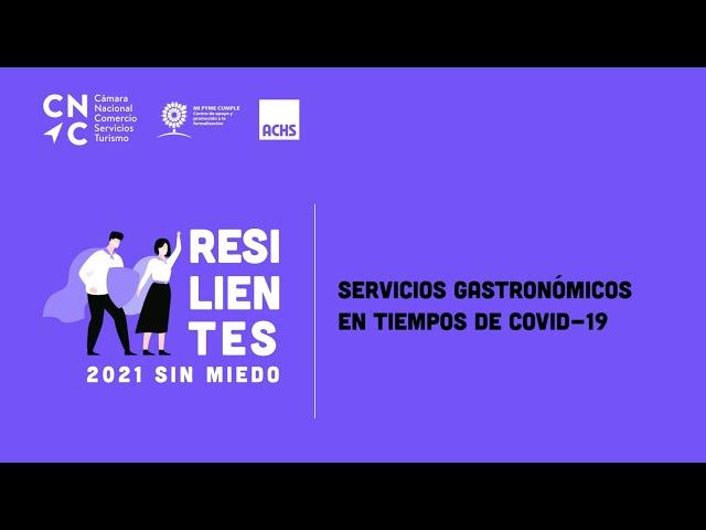 RESILIENTES: Servicios Gastronómicos en tiempos de COVID-19