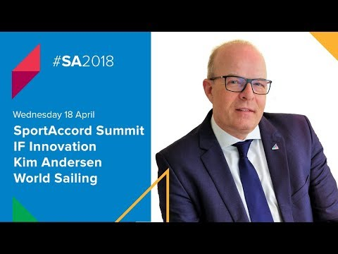 SportAccord Summit: Looking beyond the horizons with World Sailing