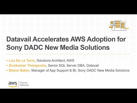 Datavail Accelerates AWS Adoption for Sony DADC New Media Solutions