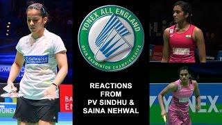 all england open badminton championships 2017 pv sindhu and saina nehwal