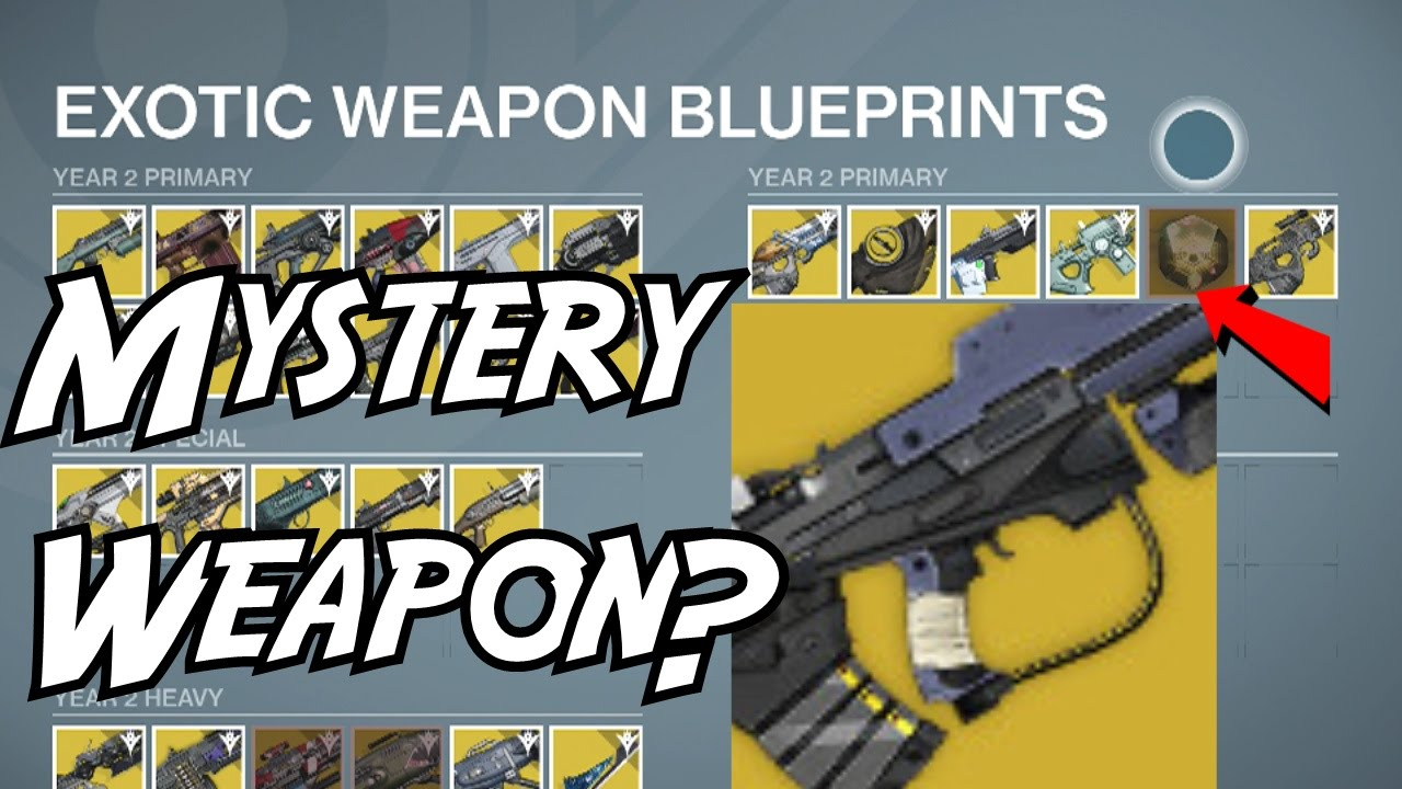 Destiny mystery exotic weapon in the blueprints patched youtube malvernweather Images