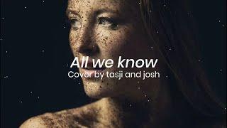 Download Lagu All We Know lirik dan terjemahan 2020 terbaru