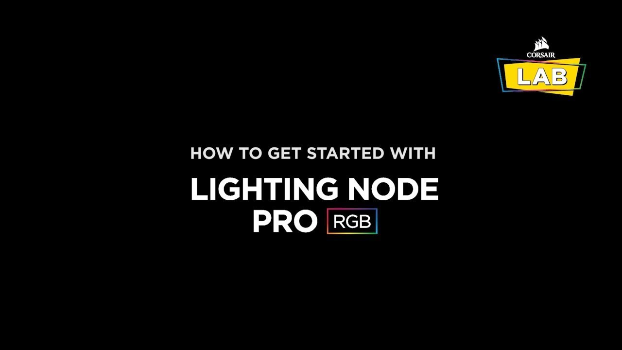 How To Install and Set Up the CORSAIR Lighting Node PRO RGB Lighting  Controller