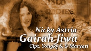 Nicky Astria - Gairah Jiwa (Lyric Video)