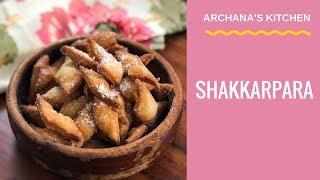 Shakarpara Recipe - Snack Recipes By Archana's Kitchen