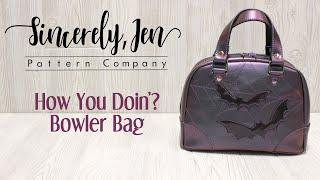 How You Doin'? Bowler Bag - All vinyl with applique tutorial