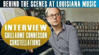Behind the Scenes at Louisiana Music: Constellations with Guillaume Connesson