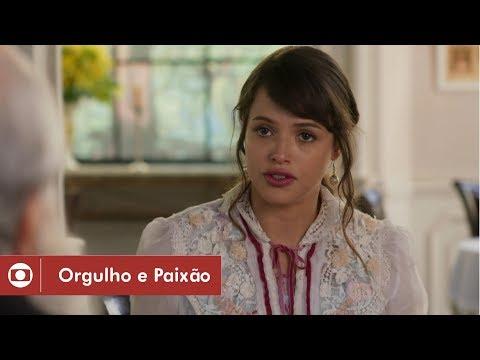 Orgulho e Paixão: capítulo 58 da novela, sexta, 25 de maio, na Globo