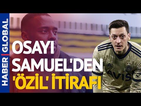 Fenerbahçeli Bright Osayi-Samuel'den Mesut Özil İtirafı