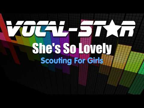 Scouting For Girls - Shes So Lovely (Karaoke Version) With Lyrics HD Vocal-Star Karaoke