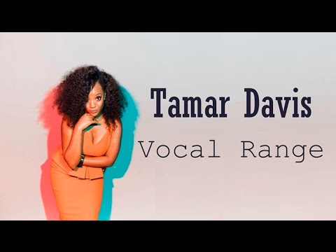 [HD] Tamar Davis Vocal Range (E♭3 - C♯6)