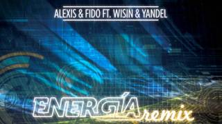 Energia (Remix) (Original) - Alexis y Fido Ft. Wisin y Yandel ★Reggaeton 2011★