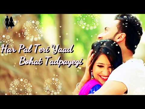 Har Pal Teri Yaad Bahut Tadpayegi WhatsApp Video Status