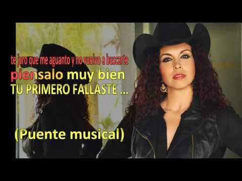 Tu Primero Fallaste (KARAOKE) - Lety Cortes