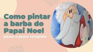 Pintando a Barba do Papai Noel – Thanynha Avila