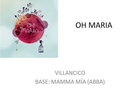 VILLANCICO KARAOKE OH MARIA (Base Mamma Mía, ABBA)