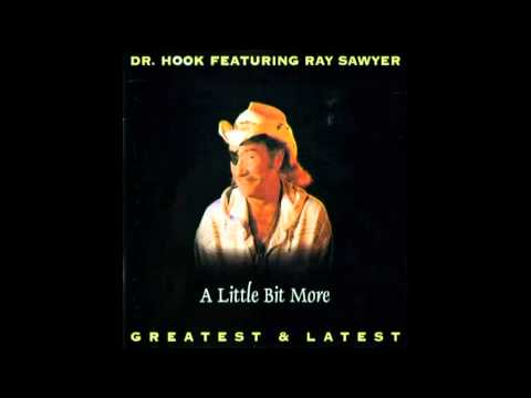 Ray Sawyer  (Dr Hook) -