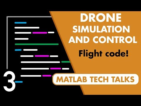 Drone Simulation and Control, Part 3: How to Build the Flight Code