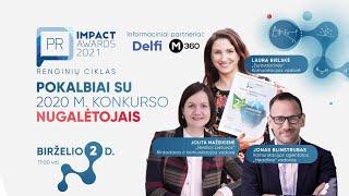 """Pokalbiai Su 2020 M. """"PR Impact Awards 2021"""" Nugalėtojais"""