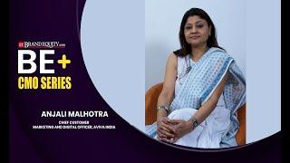 BE+ |  Anjali Malhotra, Chief Customer, Marketing and Digital Officer, Aviva India  #ETBEPositive