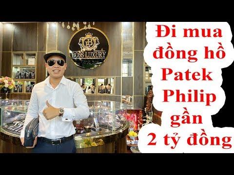 Hùng Hàng Hiệu Đi Mua Đồng Hồ Patek Philippe 1,6 Tỷ Đồng