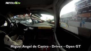Miguel Angel de Castro P1 - GT Open - GoPro OnBoard - Drivex Porsche 911 GT3 RSR - PRMotor TV